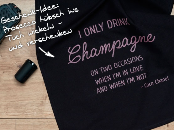 Geschirrtuch, schwarz, mit Spruch: I only drink champagne on two occasions When I'm in love an when I'm not