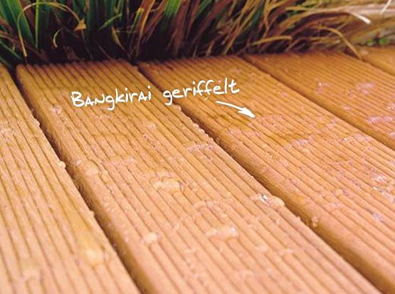 Bangkirai-Terrasse, Holzdielen geriffelt